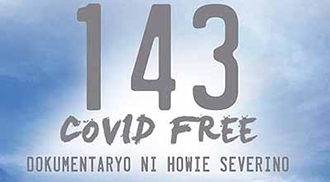 """Howie Severino's """"143 COVID free"""" in I-Witness"""