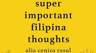 Filipina-Canadian poet, Alia Ceniza Rasul, announces debut collection of comedic poetry, Super Important Filipina Thoughts.